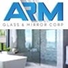 ARM Glass & Mirror Corp - Установка стёкл и зеркал